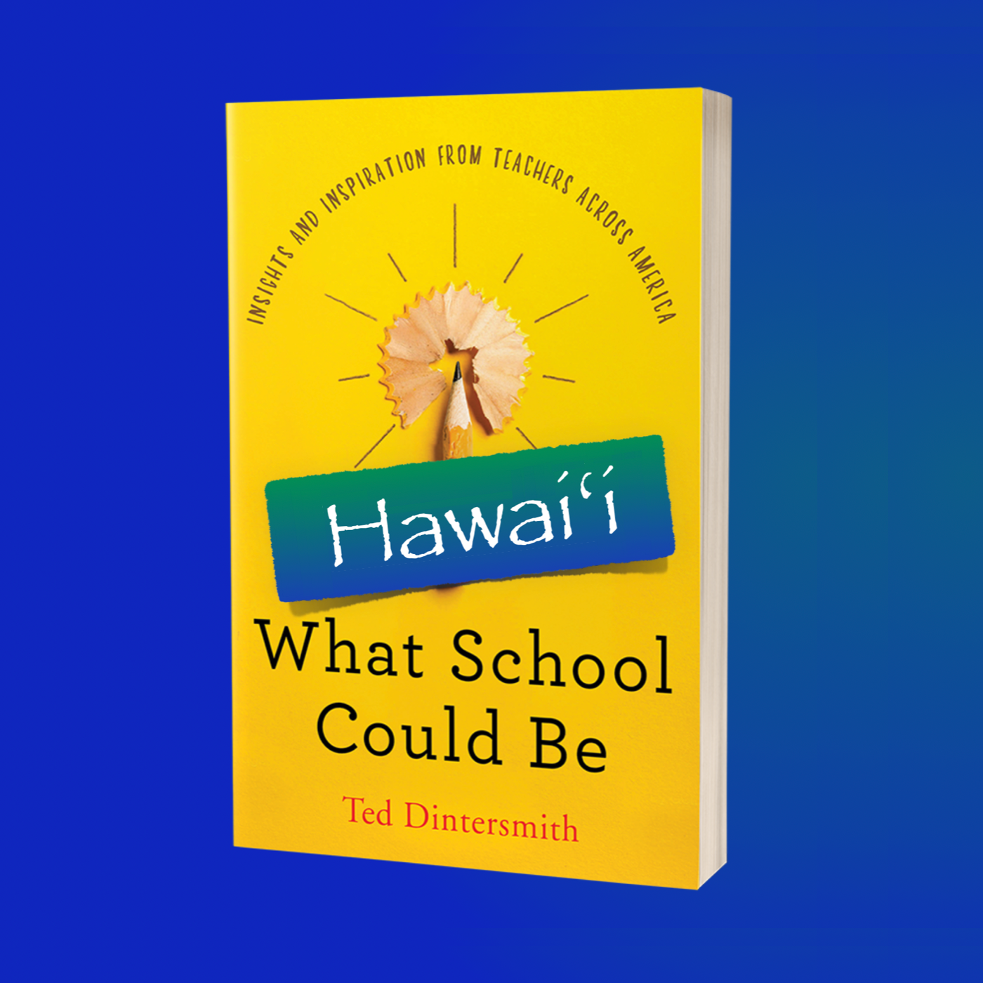 What School Could Be in Hawaiʻi